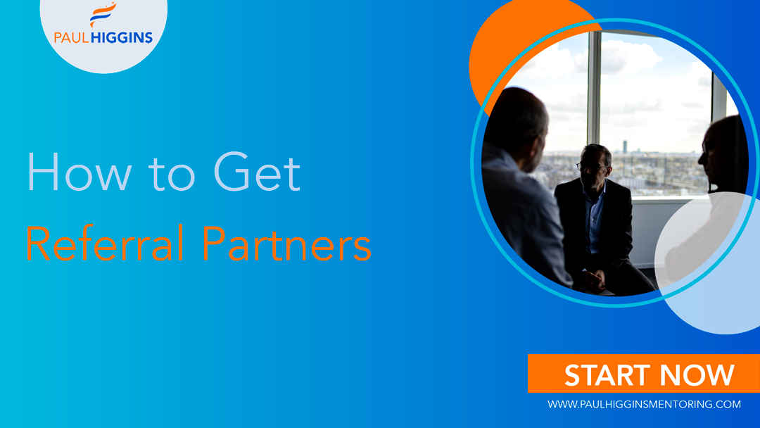 What if instead of selling to one person at a time, your networking sales strategies included a one-to-many sales tactic? It's called referral partners.