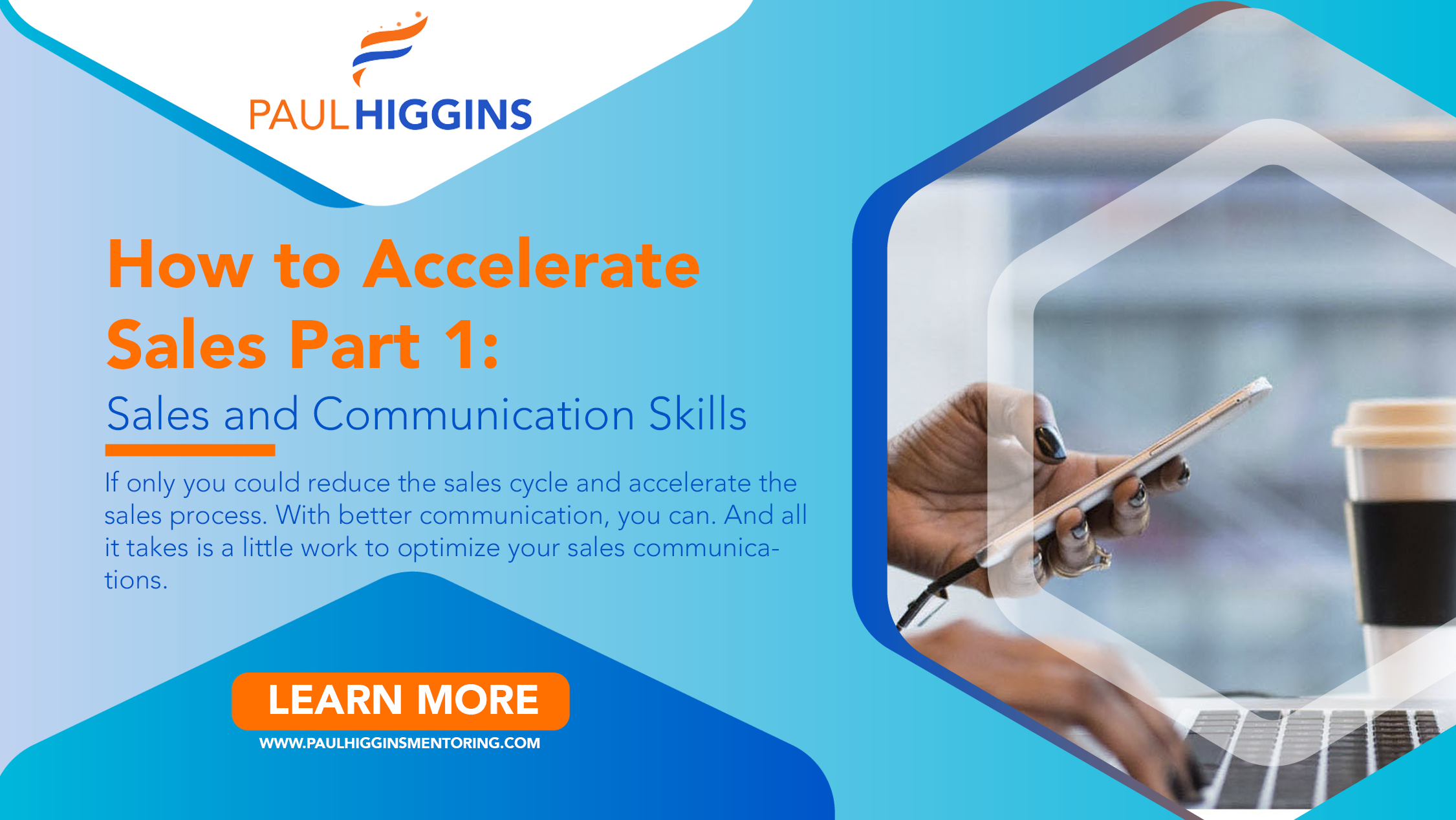 Do you want to know how to accelerate sales? You need to boost your sales and communication skills. Hard work? Not if you follow this one tip.